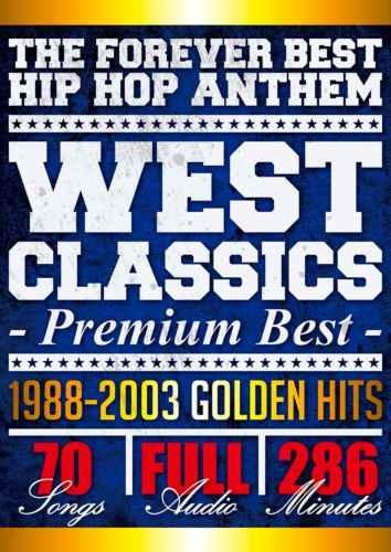 ウエッサイ 黄金期 PV ヒップホップ 2パック スヌープ ドッグWest Classics Premium Best / V.A