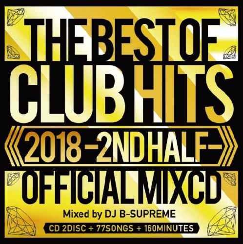 クラブヒッツ カバー曲 2018 2018 The Best Of Club Hits Official MIXCD / V.A