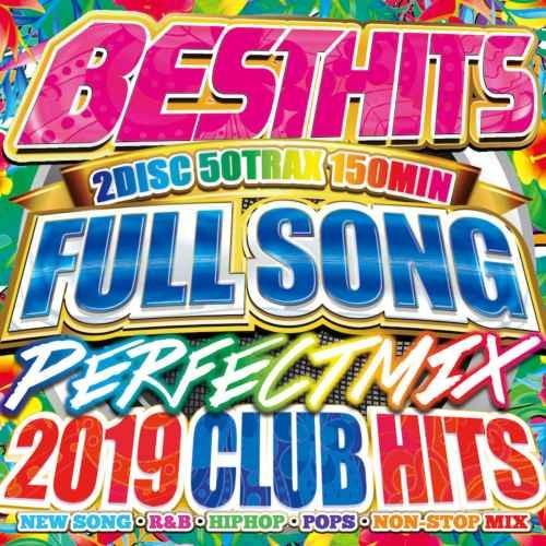 カバー 人気曲Best Hits Fullsongs Perfect Mix -2019 Club Hits- / V.A