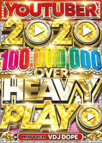 洋楽DVD 累計1000億再生越え YOUTUBE 歴代&最新 ブルーノマーズ テイラースウィフトYou Tuber 100,000,000 Over Heavy Play 2020 / VDJ Dope