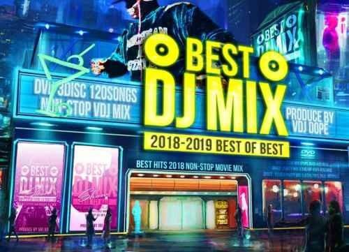 DJミックス ベストBest DJ Mix Show 2018-2019 -Best Of Best- / Vdj Dope