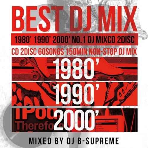 80年代・90年代・2000年代・ベスト・ヒット曲Best Of 80's 90's 00's Official MIXCD / V.A
