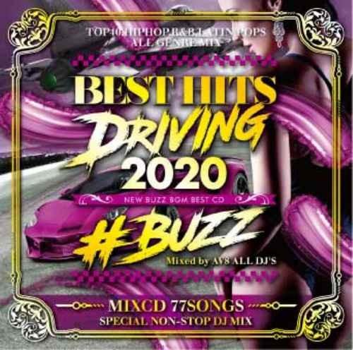 洋楽 ドライブ スピードMAXBest Hits Driving 2020 -New Buzz BGM Best CD- / AV8 All DJ'S
