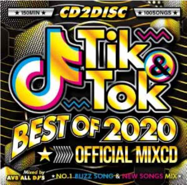 TikTok流行曲100曲MAXノンストップベスト! 洋楽CD MixCD Tik&Tok -Best Of 2020- Official MixCD / AV8 All DJ's【M便 2/12】
