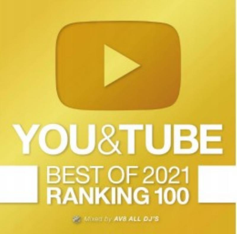 洋楽 人気曲 ユーチューブ 2021You & Tube Best Of 2021 Ranking 100 / AV8 All DJ'S