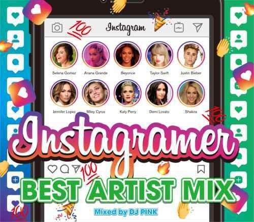 インスタグラマー ヒット曲 ケイティーペリー ビヨンセ アリアナグランデInstagramer Best Artist Mix / DJ Pink