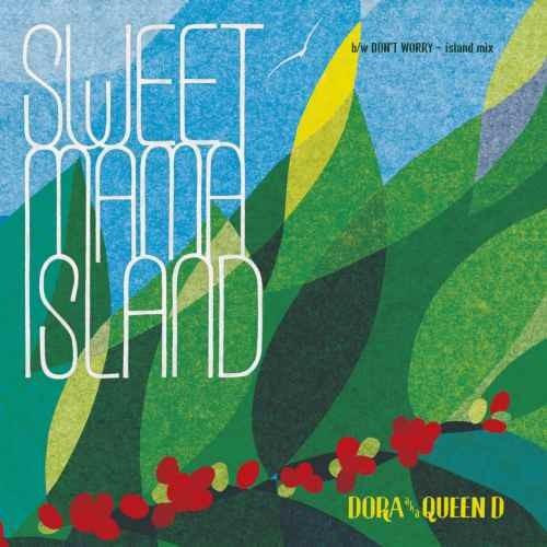 レゲエ レコード CD付きSweet Mama Island / Dora a.k.a Queen D
