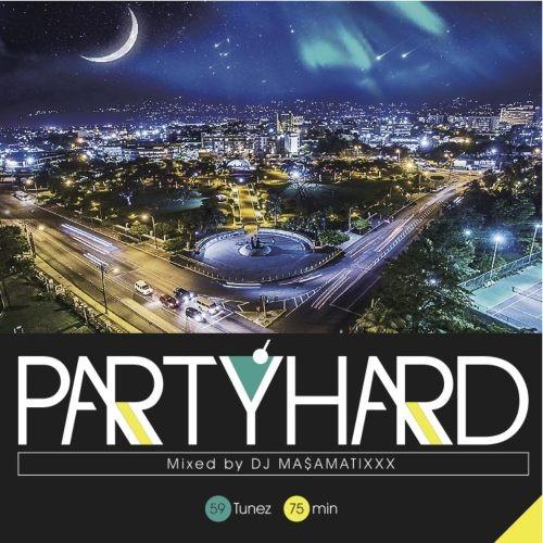 ダイスホール・レゲエParty Hard Vol.6 / DJ Ma$amatixxx