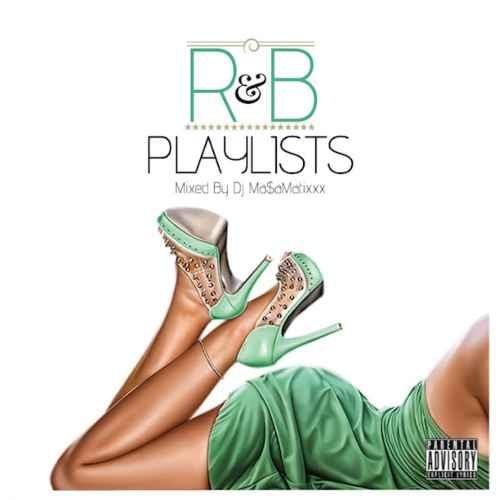 DJ Ma$amatixxx マサマティックス R&B クリスブラウン トリーレーンズR&B Playlist Vol.2 / DJ Ma$amatixxx