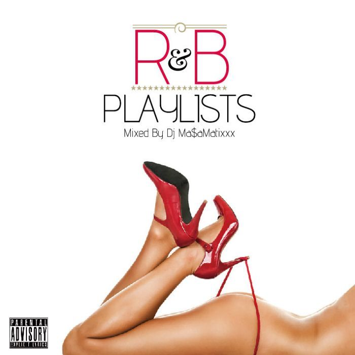 ブランニュー R&B 2021 スムースR&B Playlists Vol.4 / DJ Ma$aMaTixxx