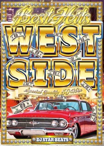 ウエッサイ・ウエストコースト・DJマスタード・タイダラーサインBest Hits West Side  Special Quality 50 Mix / DJ Star Beats