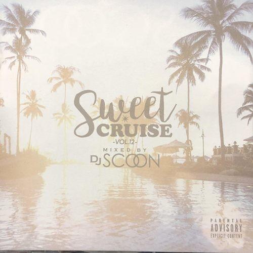 R&B・ソウルSweet Cruise 12 / DJ Scoon