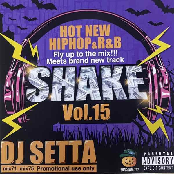 ヒップホップ R&B トレンドShake Vol.15 -CD-R- / DJ Setta