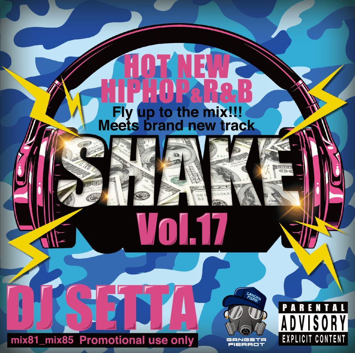 マンスリー ヒップホップ 17作目 DJミックスShake Vol.17 -CD-R- / DJ Setta