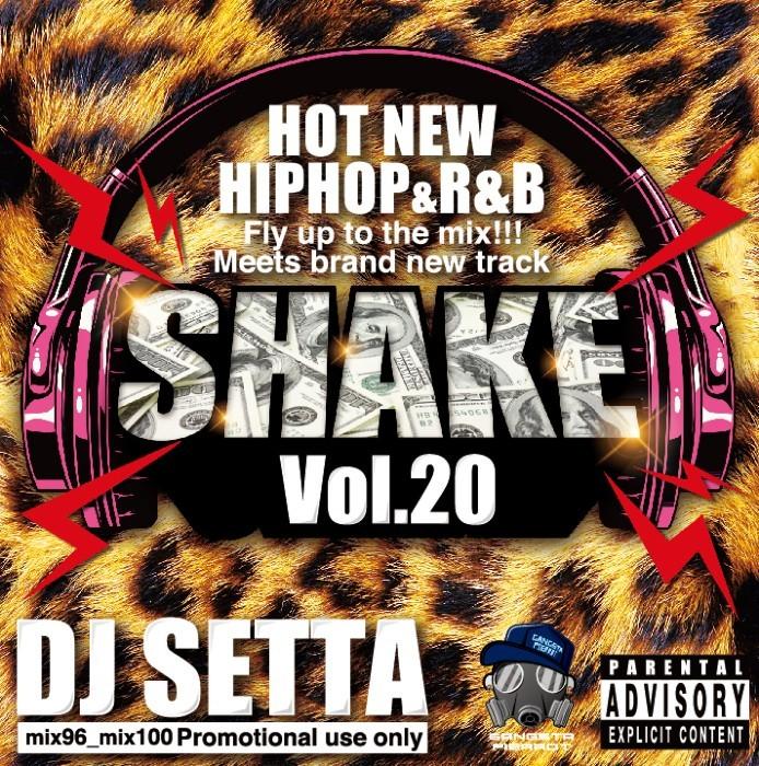 新譜 ヒップホップ シリーズ 20作品目Shake Vol.20 / DJ Setta