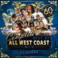 West Coastの名曲&大ヒット曲が完全収録!!【MixCD】Complete Best Of All West Coast Mix / DJ Suger【M便 2/12】