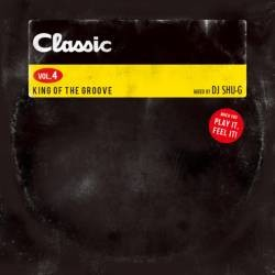 NY仕込みの爽快Disco Mix!【MixCD】Classic Vol.4 -King Of The Groove- / DJ Shu-G【M便 1/12】