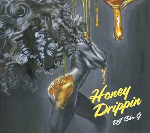 70年代 80年代 ディスコ ソウルHoney Drippin / DJ Shu-G x Ibrahim Baaith