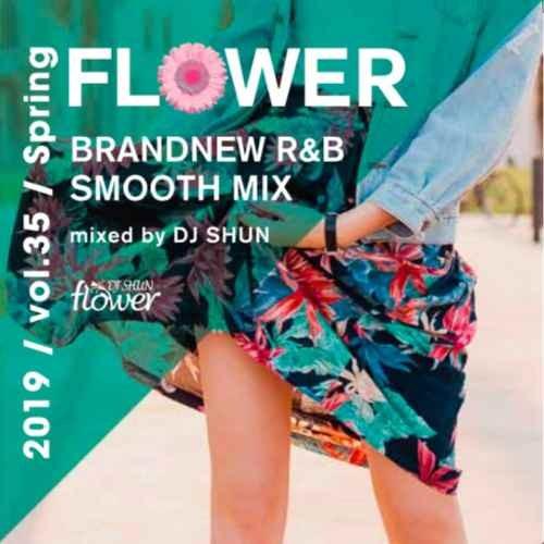 DJ Shun DJシュン R&B 2019 春 トレイソングス ニーヨFlower Vol.35 ‐2019 Spring- / DJ Shun