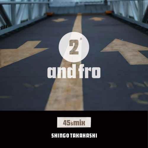 オールドスクール シンゴ タカハシ ソウル ヒップホップ ラヴァーズロック 2枚組2 and fro / Shingo Takahashi
