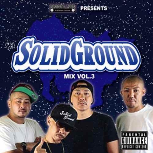Solid Ground ソリッド グラウンド ダンスホール クラシック ラヴァーズロック レゲエSolid Ground Mix Vol.3 / Solid Ground