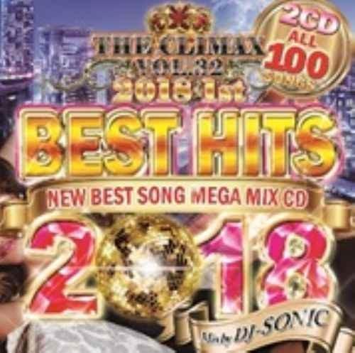 2018年・新譜・ブルーノマーズ・カミラカベロ・トリーレーンズThe Climax Vol.32 Best Hits 2018 1st / DJ Sonic