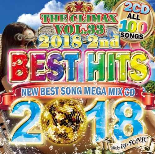 ヒップホップ 2018 ベスト ビヨンセ ニッキーミナージュThe Climax Vol.33 Best Hits 2018 2nd (2CD) / DJ Sonic