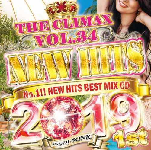 DJ Sonic ヒップホップ R&B 2019 ウィズカリファ 21サヴェージThe Climax Vol.34 New Hits 2019 1st / DJ Sonic