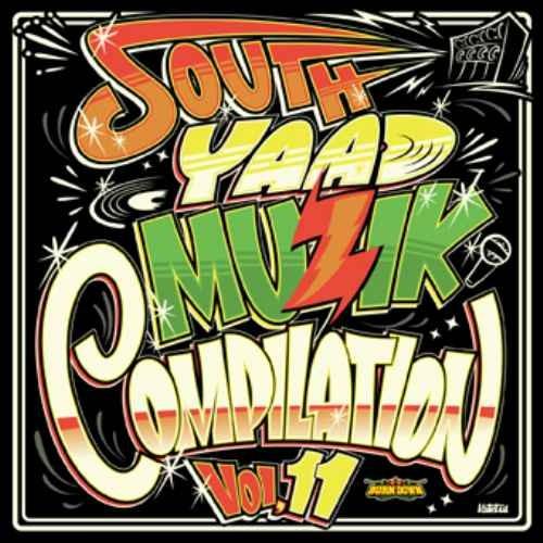 レゲエ ジャパレゲSouth Yaad Muzik Compilation Vol.11  (CD+DVD) / Various Artists