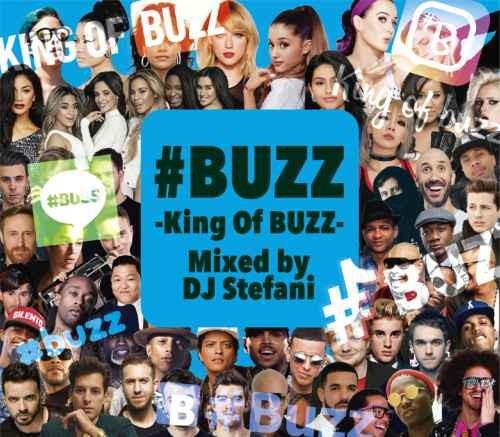 2019 バズ トップ40 ポップス エドシーラン ジャスティンビーバー#Buzz -King Of Buzz- / DJ Stefani