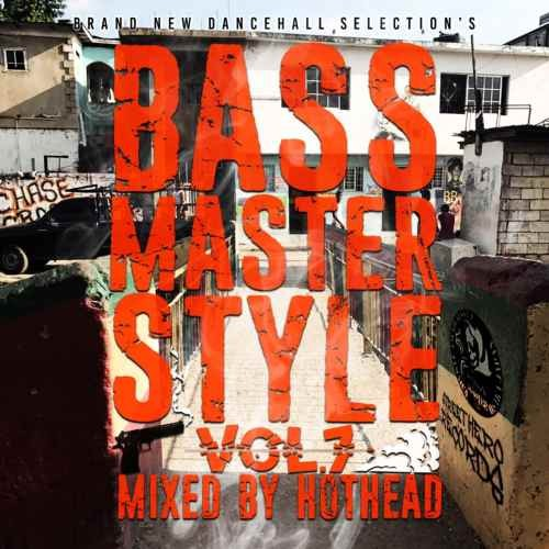 2020 ダンスホール レゲエ ジャマイカBass Master Style Vol.7 / Street Hero Records