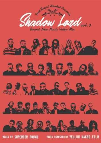 ヒット曲 ドレイク ジェイZ ブロックボーイJB ビヨンセShadow Lord Brand New Music Video MIX Vol.3 / Superior Sound