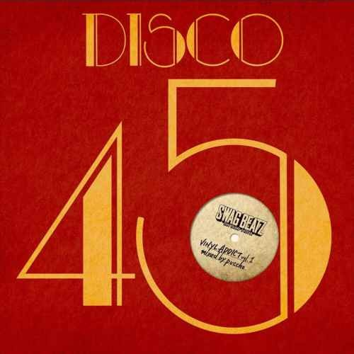 Vinyl音源のみで構成!【洋楽CD・MixCD】Vinyl Addict Vol.1 -Disco 45 Selection- / Swag Beatz【M便 1/12】