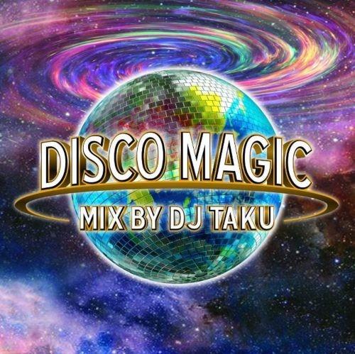 ヒップホップ・ソウル・レゲエ・R&B・ポップ・NJS・マイケルジャクソン・アバDisco Magic / DJ Taku