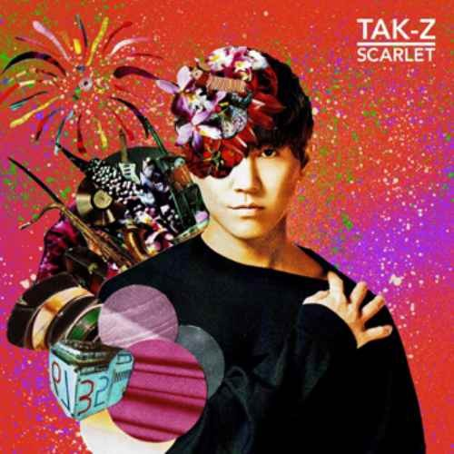 Tak-Z レゲエ シンガー アルバムScarlet / Tak-Z