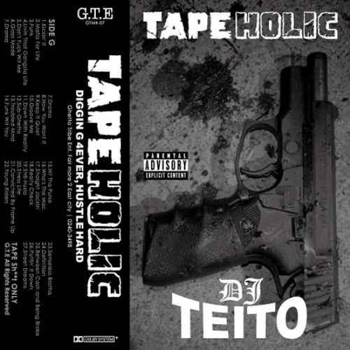 DJ Teito ウエストコースト ウエッサイ ギャングスタTape Holic Vol.1 / DJ Teito
