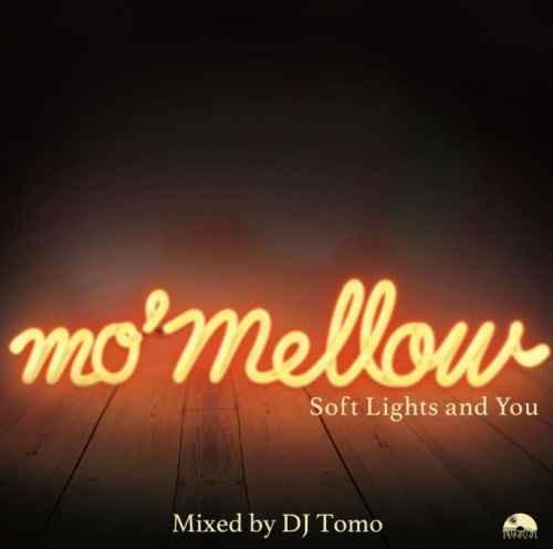 DJ Tomo メロウ ソウル Mo' Mellow / DJ Tomo