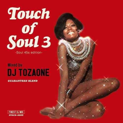 DJ Tozaone DJトザワン ソウル スウィート モダン バラード クロスオーバーTouch Of Soul 3 / DJ Tozaone