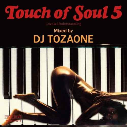 DJ トザワン オールドスクール クロスオーバー ソウルフルTouch of Soul 5 / DJ Tozaone