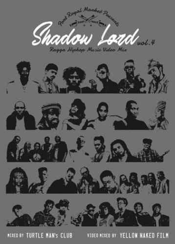 Turtle Man's Club タートルマンズクラブ レゲエ MVShadow Lord -Ragga HIPHOP Music Video Mix- Vol.4 / Turtle Man's Club