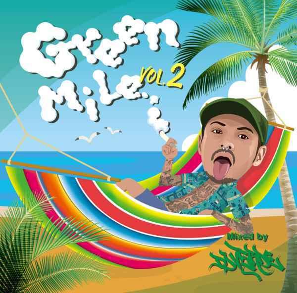 レゲトン ラテンGreen Mile Vol.2 / DJ Verde