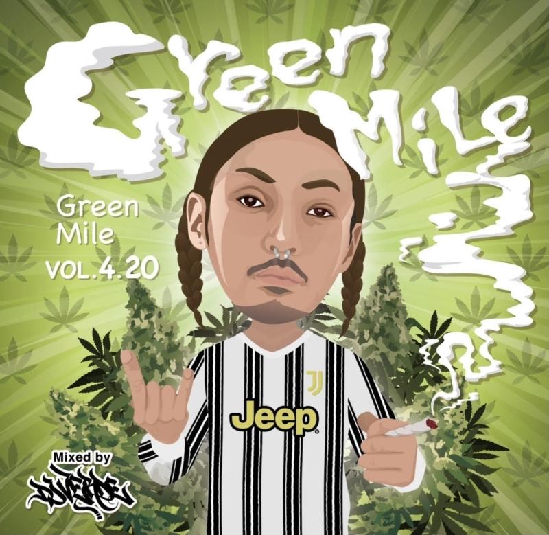 ラテン レゲエ チルGreen Mile Vol.4.20 / DJ Verde