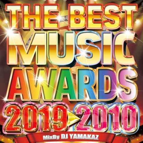 洋楽 アワード 受賞曲 ノミネート曲 歴代 ドレイク カミラカベロ など収録The Best Music Awards 2019-2010 / DJ Yamakaz