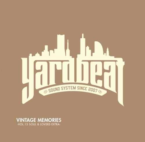 ヤードビート レゲエ 元ネタ ソウル ラヴァーズVintage Memories Vol.13 -Soul & Lovers Extra- / Yard Beat