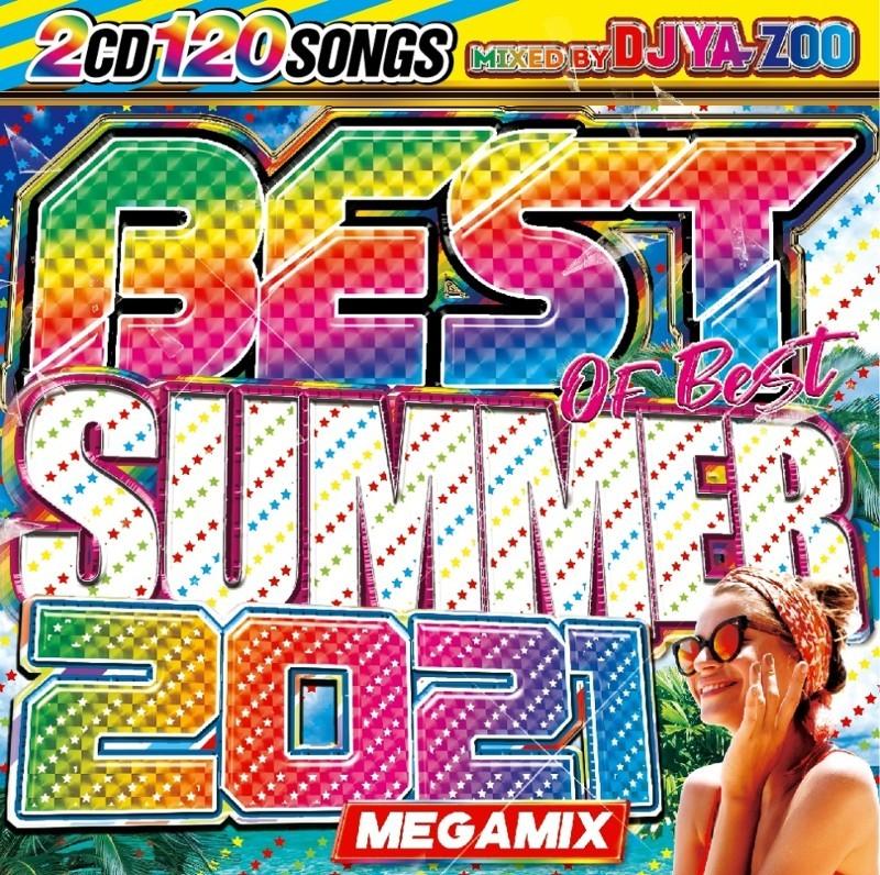 最強MIXCDベスト 2021 夏 サマー ベスト 2枚組 ピットブル ダディーヤンキーBest Of Best Summer 2021 / DJ Ya-Zoo