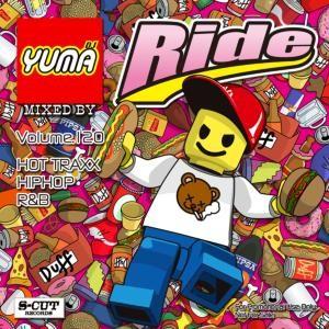 新曲はコレをチェックすればバッチリ!【洋楽 MixCD・MIX CD】Ride Vol.120 / DJ Yuma【M便 2/12】
