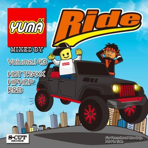 ヒップホップ・R&B・新譜・ドレイク・リックロスRide Vol.143 / DJ Yuma