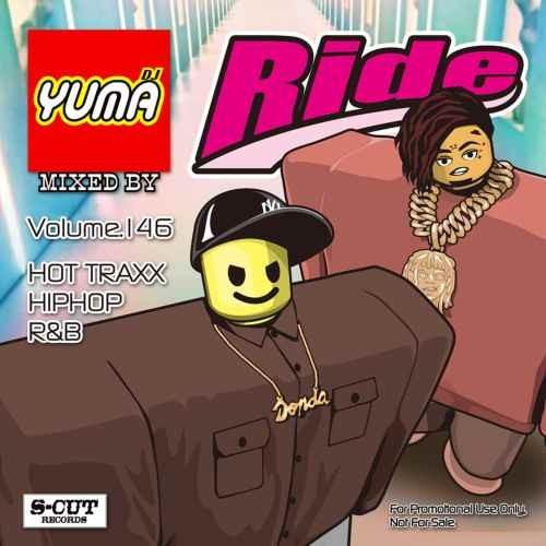 ヒップホップ R&B 新譜 リルウージーヴァート ブルーノマーズRide Vol.146 / DJ Yuma