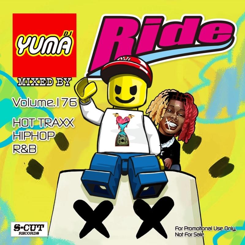 ヒップホップ R&B DJユーマ 2021 4月発売 新譜Ride Vol.176 / DJ Yuma