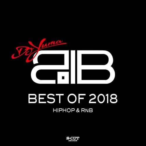 2018 ベスト ヒップホップ R&B ミーゴス ドレイクBest Of 2018 / DJ Yuma